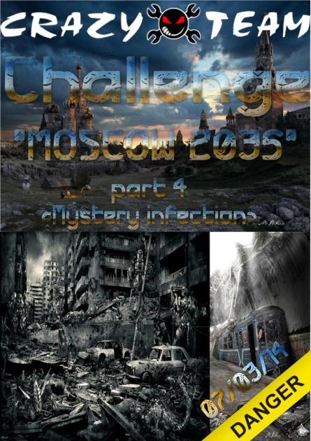 "07.03.2014 Crazyteam@Challenge ""Moscow 2035"" ч.4 (ReLoad)"
